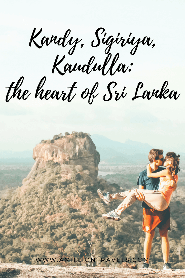 Kandy, Sigiryia, Kaudulla, the heart of Sri Lanka